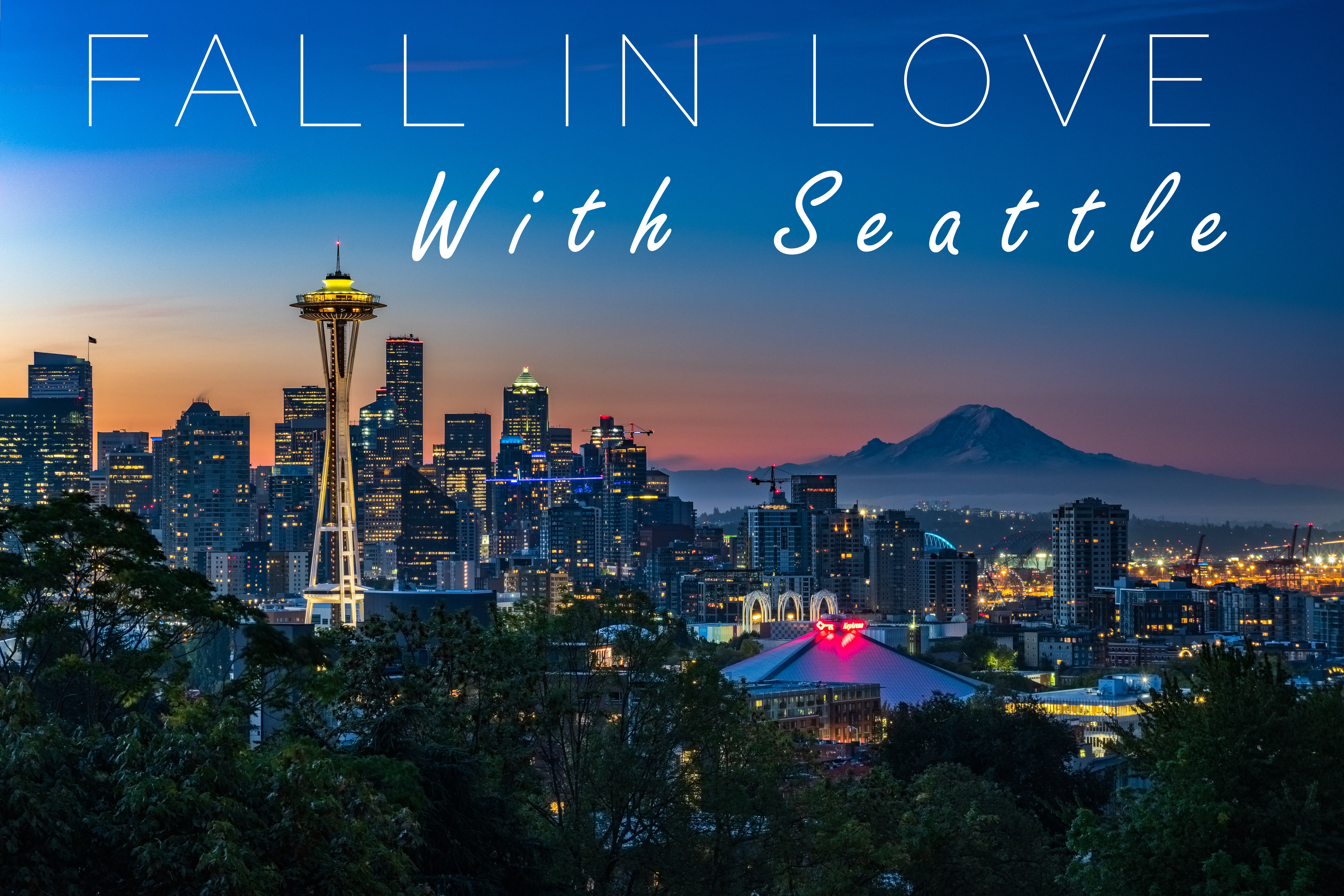 Fall in Love with Seattle